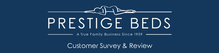 Prestige Beds Customer Survey