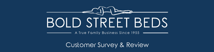Bold Street Beds Customer Survey